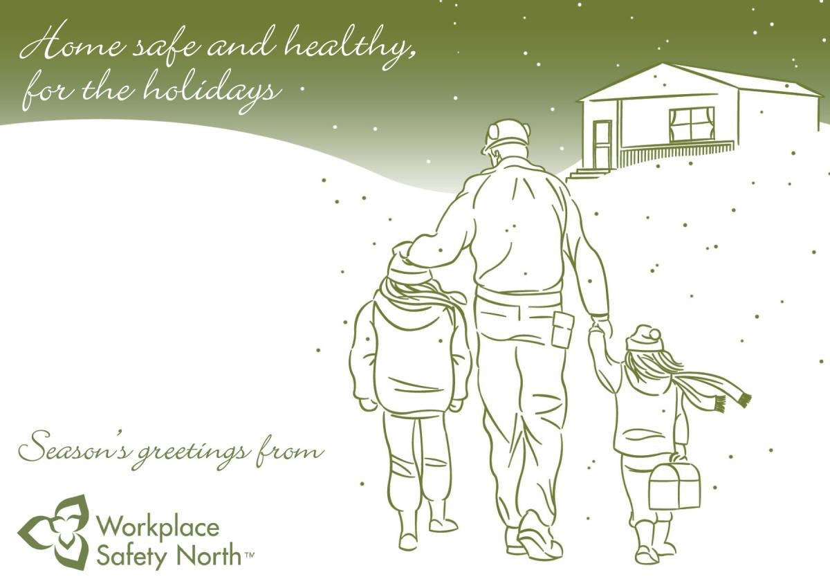 Holiday Message From Workplace Safety North Workplace Safety North