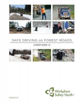 Safe Driving on Logging Roads Leader Guide